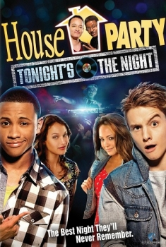 House Party: Tonight's the night (2014)